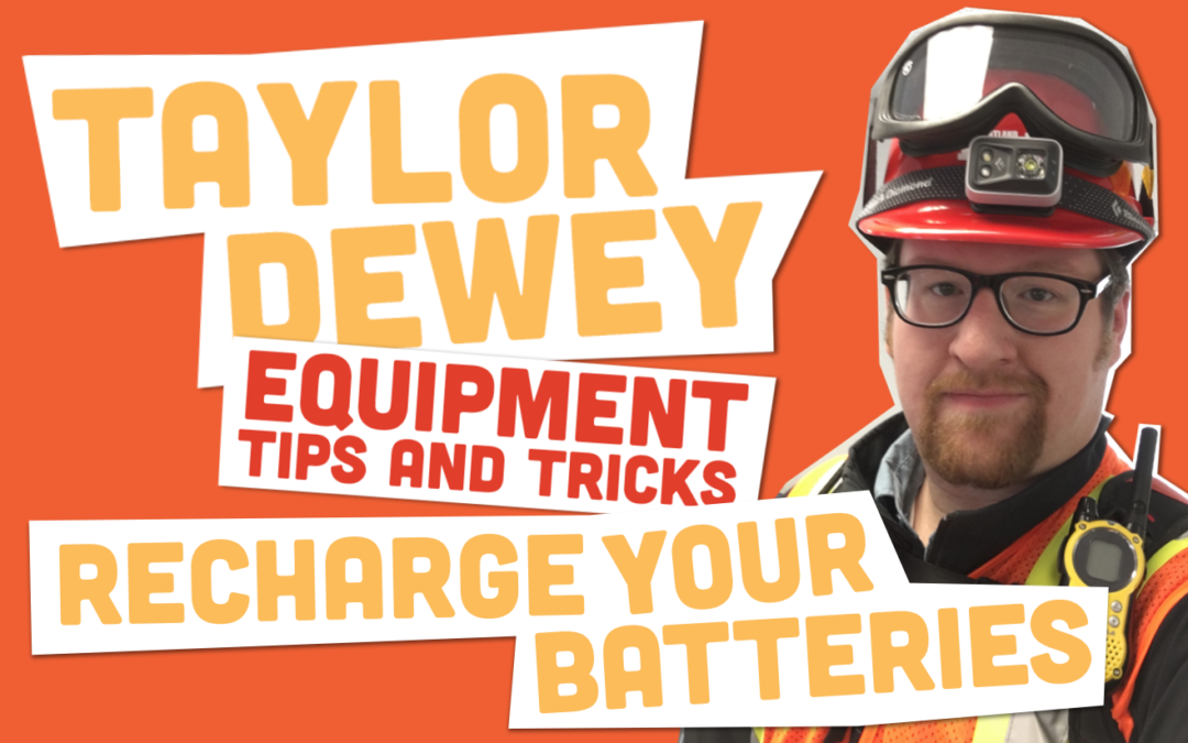 Equipment Tips and Tricks: Recharge Your Batteries